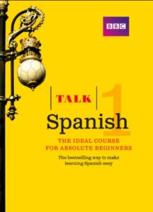 Talk Spanish 1 Spanish Textbook