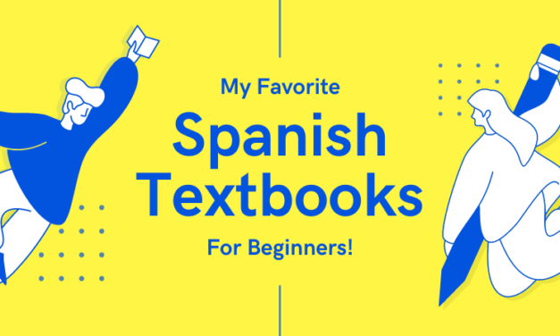 Top Spanish Textbooks for Beginners