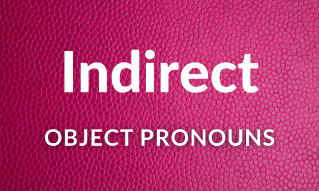 Spanish Indirect Object Pronouns: Le, Les…