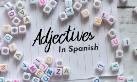 Spanish Adjectives for Physical Appearance and Personality