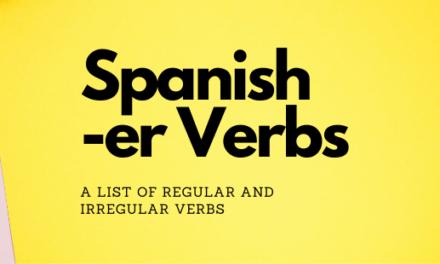 Spanish -ER Verbs: +100 Spanish Verbs that End in -ER
